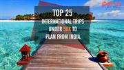 Top 25 International Trips Under 50K to Plan from India
