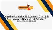 Get the Updated ICSE Economics Class 9th Solutions with New and Full S