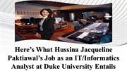 Here's What Hussina Paktiawal's Job as IT/Informatics Analyst Entails