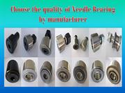 Choose the quality of Needle Bearing by manufacturer