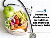 Upcoming Conferences on Nutrition and Dietetics in March 2020