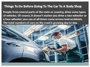 Things To Do Before Going To The Car To A Body Shop