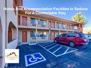 Hotels And Accommodation Facilities In Sedona For A Comfortable Stay