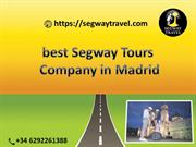 Best Segway Tours Company in Madrid - Segway Travel