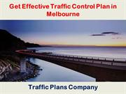 Get Effective Traffic Control Plan in Melbourne - Traffic Plans Compan