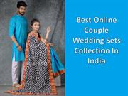 Best Online Couple Wedding Sets Collection In India