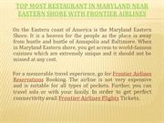 Top Most Restaurant in Maryland near Eastern Shore with Frontier Airli