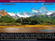 Important Facts worth learning about Argentina