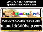 LDR 300 HELP Knowledge Specialist--ldr300help.com