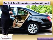 Book A Taxi From Amsterdam Airport