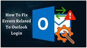 How To Solve Errors Related To Outlook Login