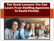 Ten Great Lessons You Can Learn From Staffing Agencies