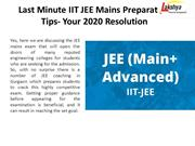 Last Minute IIT JEE Mains Preparation Tips- Your 2020 Resolution