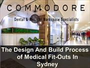 The Design And Build Process of Medical Fit-Outs In Sydney