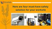 Here are four must-have safety solution for your worksite.