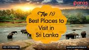 Top 10 Best Places to Visit in Sri Lanka