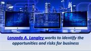 Lonzado A. Langley identifies the opportunities and risks for business