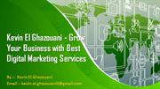 Kevin El Ghazouani - Grow Your Business with Best Digital Marketing Se