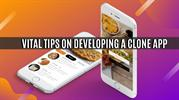 Vital Tips On Developing a Clone App