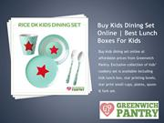 Best Lunch Boxes For Kids_Buy Kids Dining Set Online