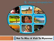 Not To Miss A Visit To Myanmar