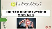 Top Foods to Eat and Avoid for Whiter Teeth