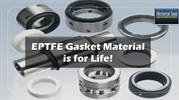 EPTFE Gasket Material is for Life!