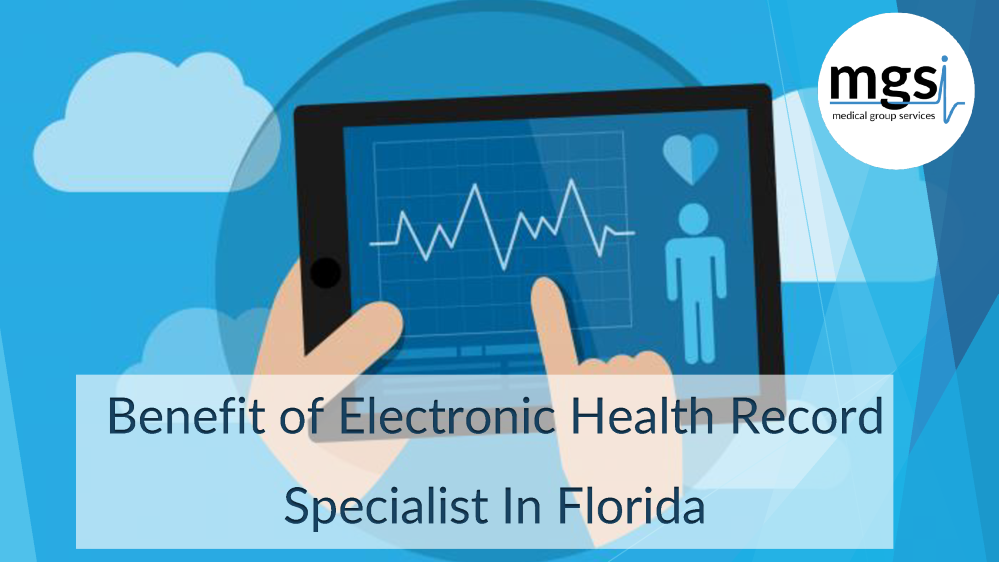 Benefit of Electronic Health Record Specialist in Florida authorSTREAM