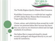 The Highest Grade Indian Hair | World Hair Extensions