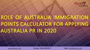 Role of Australia Immigration Points Calculator for Applying Australia