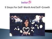 9 Steps for Self Worth And Self Growth