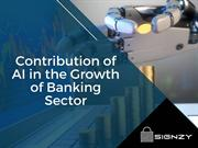 Contribution of AI in the Growth of Banking Sector