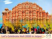 Grab the Amazing Jaipur Holi Packages 2020