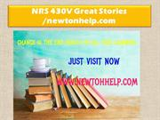 NRS 430V Great Stories /newtonhelp.com