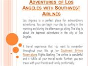 Extra Ordinary Adventures of Los Angeles with Southwest Airlines