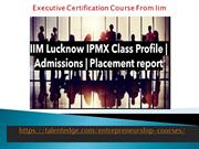 Executive Certification Course From Iim