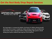 Get the Best Body Shop Repair Services