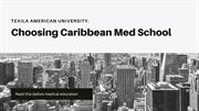 Why You Should Choose a Caribbean Medical School?