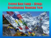 Everest Base Camp – Brings Breathtaking Mountain View