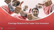 Coverage Required for Super Visa Insurance