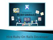 Hire Ruby On Rails Developer - Know 5 Facts About Ruby On Rails
