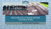 Reliable Flat Roof Repair Contractors