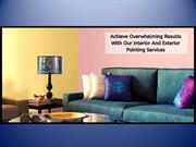 Achieve Overwhelming Results With Our Painting Services
