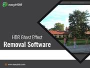 HDR Ghost Effect Removal Software removes unwanted ghosts effective