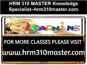 HRM 310 MASTER Knowledge Specialist--hrm310master.com