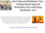 Best Yoga and Meditation Package|Book Yoga and Meditation Tour