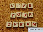 Thomas N Salzano: Inspirational Quotes for Entrepreneurs