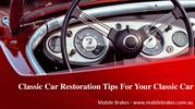 Classic Car Restoration Tips For Your Classic Car