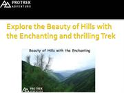 Explore the Beauty of Hills with the Enchanting