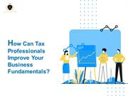 How Can Tax Professionals Improve Your Business Fundamentals